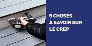 5 choses à savoir sur le CREP